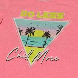 🔥 Do less chill more baby doll style T-shirt NWOT